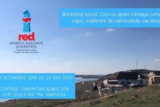 Workshop social nr 1 – 24 oct 2019, ora 13.00, Harsova
